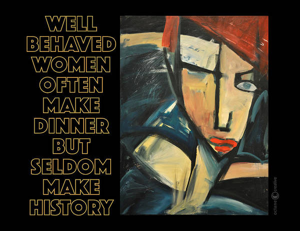 Painting - Well-behaved Women Poster by Tim Nyberg