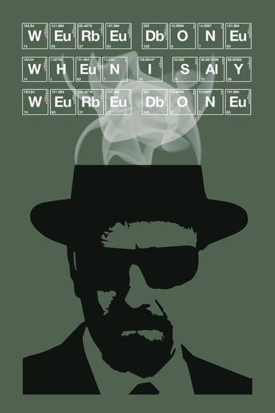 Bryan Painting - We're Done - Breaking Bad Poster Walter White Quote by Beautify My Walls