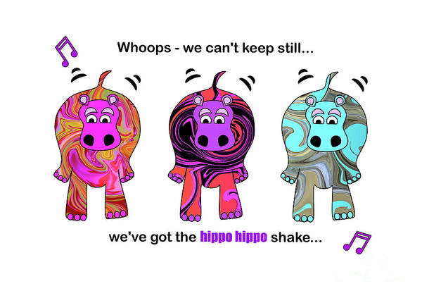 Digital Art - We've Got The Hippo Hippo Shake by Barefoot Bodeez Art