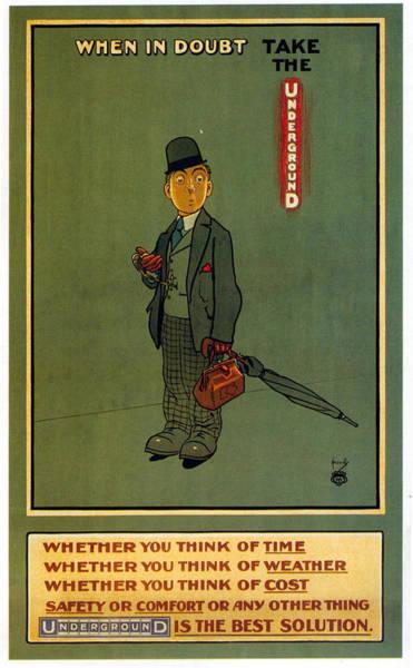 Bauhaus Mixed Media - When In Doubt Take The Underground - London Underground - Retro Travel Poster - Vintage Poster by Studio Grafiikka