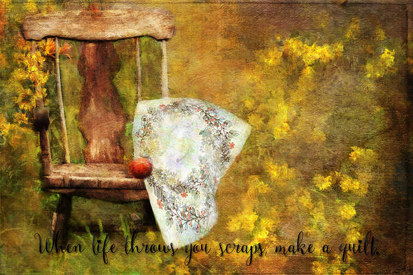 When Life Throws You Scraps, Make A Quilt Art Print
