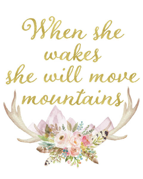 Wake Wall Art - Digital Art - When She Wakes She Will Move Mountains Deer Antlers by Pink Forest Cafe