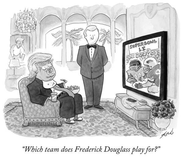 6 Drawing - Which Team Does Frederick Douglass Play For by Tom Toro
