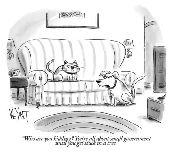 Government Drawing - Who Are You Kidding by Christopher Weyant