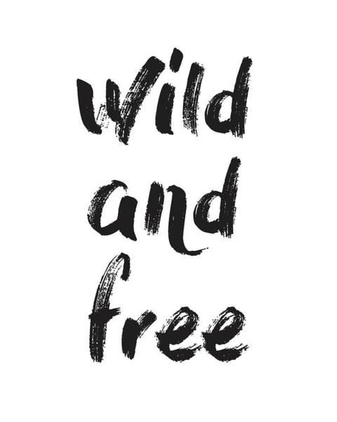 Motivation Mixed Media - Wild And Free by Studio Grafiikka