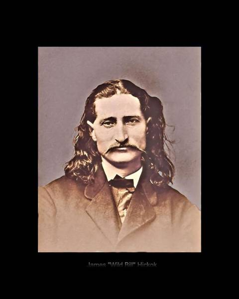 Photograph - Wild Bill Hickok by John Feiser