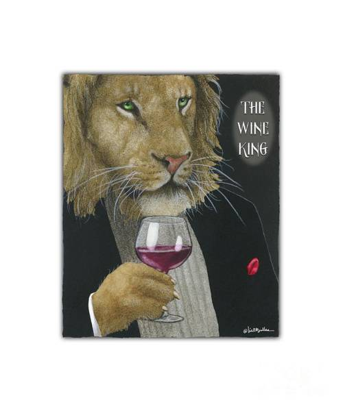 Painting - Wine King... by Will Bullas