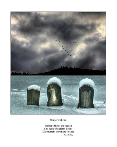 Photograph - Winters Thrust Haiku by Wayne King