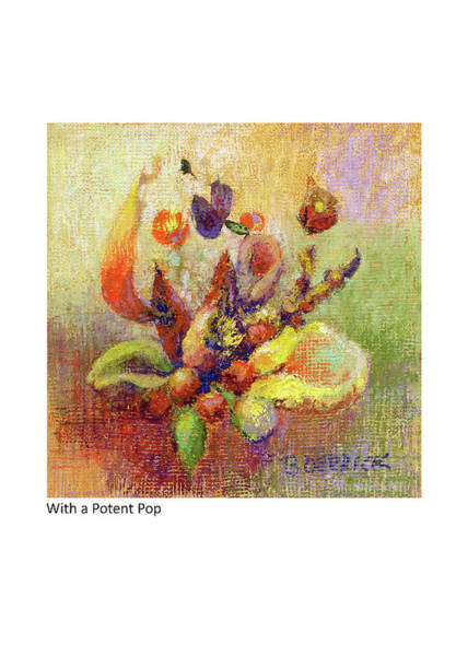 Pastel - With A Potent Pop by Betsy Derrick