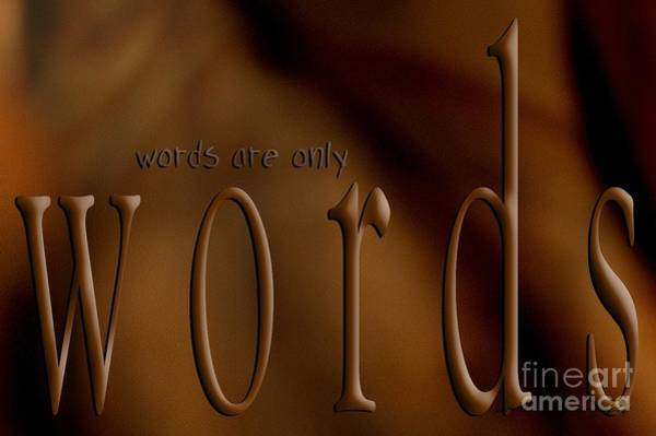 Digital Art - Words Are Only Words 3 by Vicki Ferrari