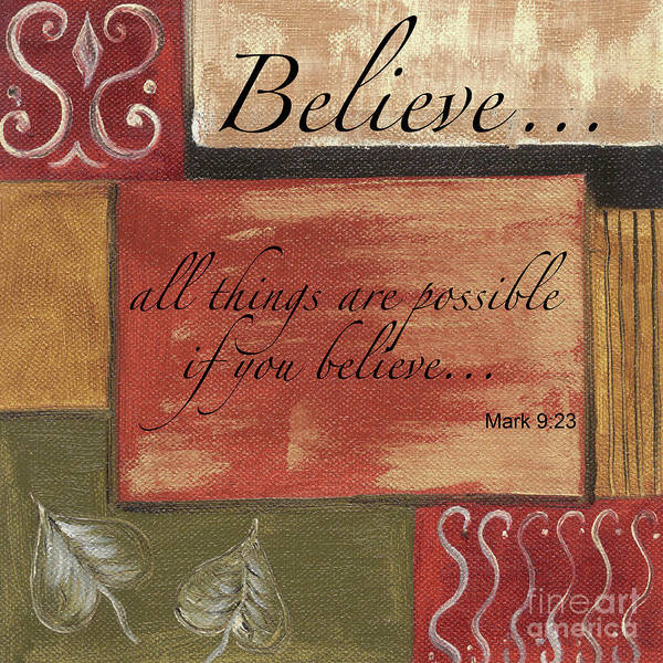 Motivational Painting - Words To Live By Believe by Debbie DeWitt