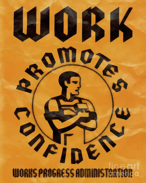 Confidence Photograph - Work Promotes Confidence Vintage Poster by Edward Fielding
