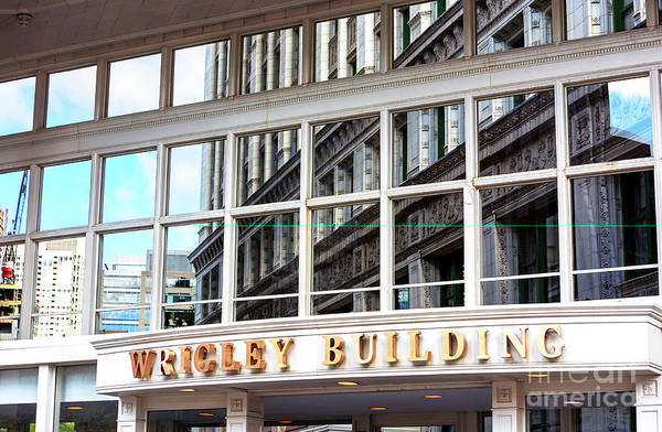 Wall Art - Photograph - Wrigley Building Reflections by John Rizzuto