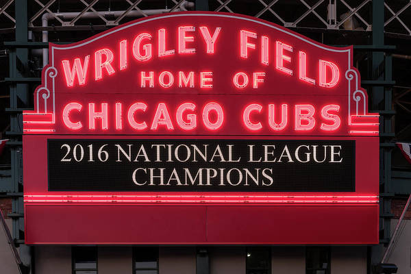 Wall Art - Photograph - Wrigley Field Marquee Cubs Champs 2016 Front by Steve Gadomski