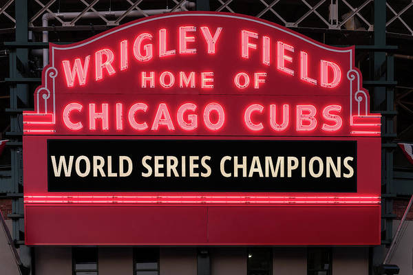 Wall Art - Photograph - Wrigley Field Marquee Cubs World Series Champs 2016 Front by Steve Gadomski