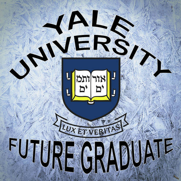 Digital Art - Yale University Future Graduate by Movie Poster Prints