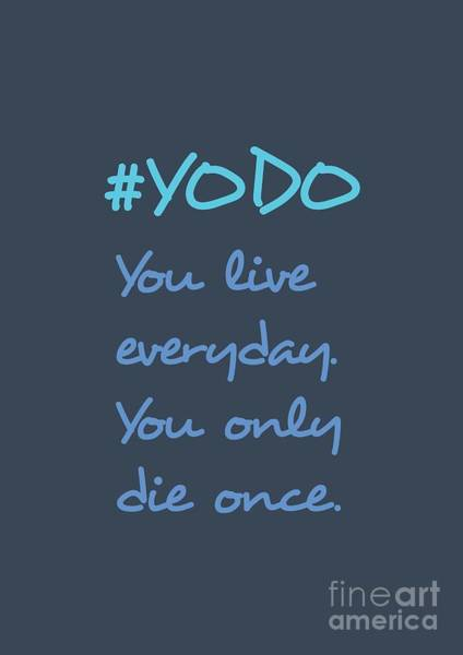Photograph - #yodo Customizable Choose Colour by Clare Bambers