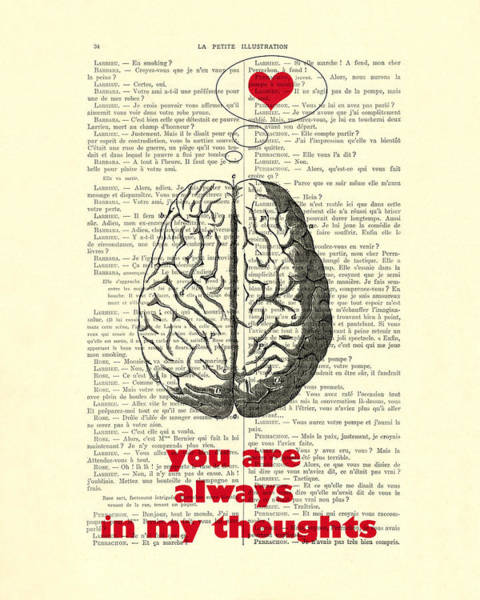 Wall Art - Digital Art - You Are Always In My Thoughts by Madame Memento