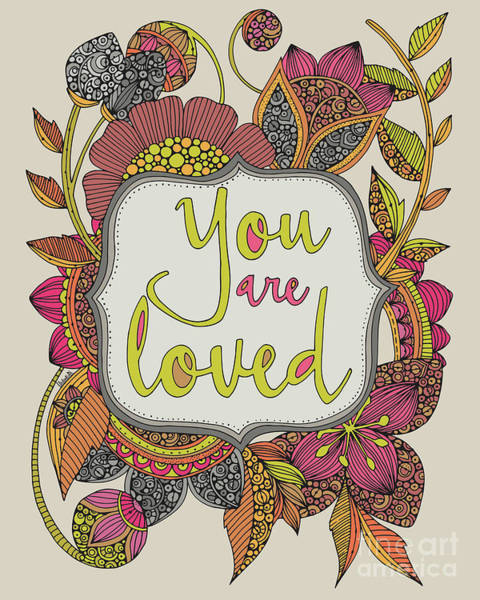 Wall Art - Digital Art - You Are Loved by MGL Meiklejohn Graphics Licensing