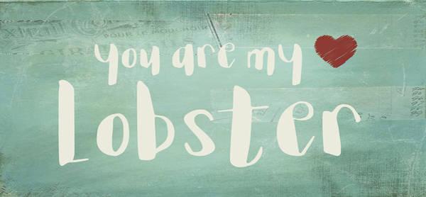 Ross Digital Art - You Are My Lobster by Jaime Friedman