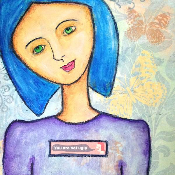 Blue Painting - You Are Not Ugly by Connie Luayon