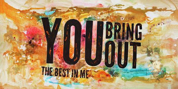 Wall Art - Painting - You Bring Out The Best In Me by Ivan Guaderrama