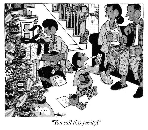 Christmas Drawing - You Call This Parity by William Haefeli