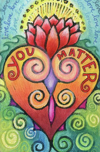 Wall Art - Mixed Media - You Matter by Jennifer Mazzucco