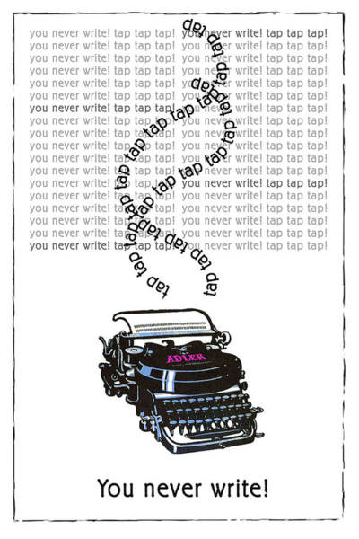Journalist Digital Art - You Never Write Vintage Typewriter by Sandra McGinley
