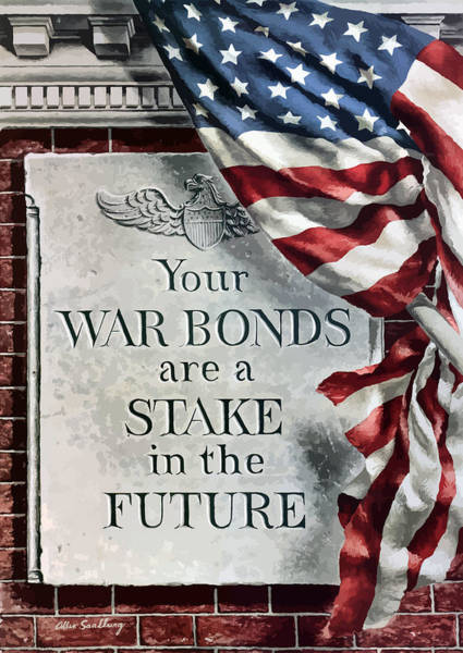 Wwii Painting - Your War Bonds Are A Stake In The Future by War Is Hell Store