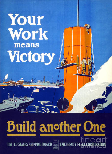 Wall Art - Painting - Your Work Means Victory Vintage Wwi Poster by Vintage Treasure