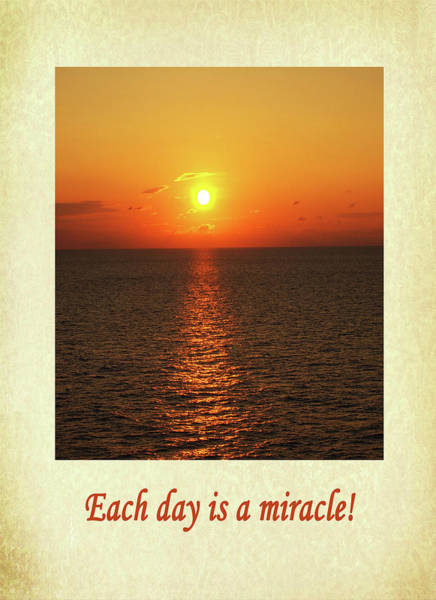 Digital Art - Each Day Is A Miracle by Jacqueline Sleter
