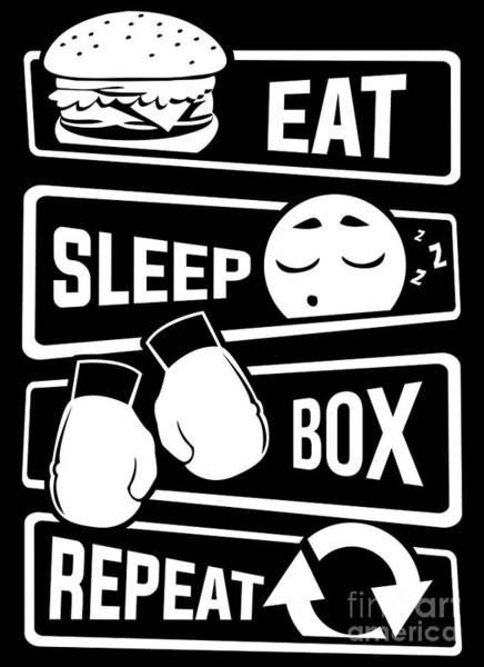 Amateur Digital Art - Eat Sleep Box Repeat Boxing Boxer Uppercut Jab by Mister Tee