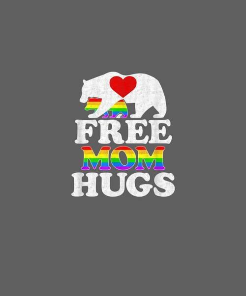 Wall Art - Digital Art - Free Mom Hugs Tshirt T-shirt Women Lgbt Pride Mama Bear by Unique Tees