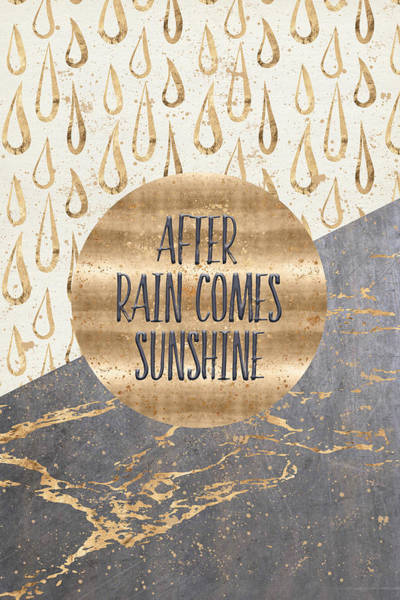 Wall Art - Digital Art - Graphic Art After Rain Comes Sunshine by Melanie Viola