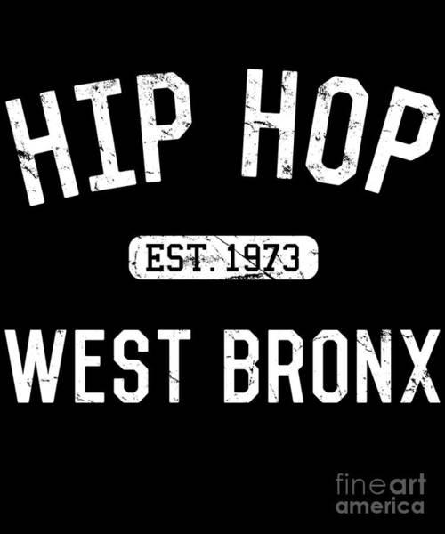 Digital Art - Hip Hop Established 1979 by Flippin Sweet Gear