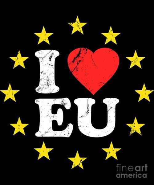 Digital Art - I Love The European Union Eu by Flippin Sweet Gear