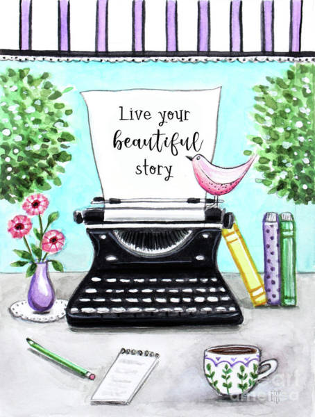 Painting - Live Your Beautiful Story by Elizabeth Robinette Tyndall