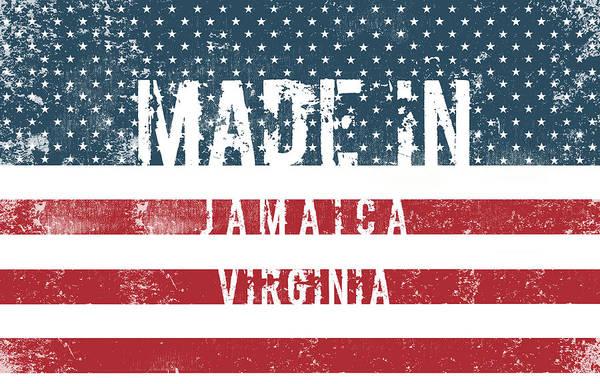 Jamaica Digital Art - Made In Jamaica, Virginia by Tinto Designs