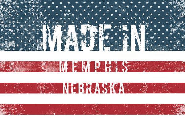 Memphis Design Wall Art - Digital Art - Made In Memphis, Nebraska by Tinto Designs