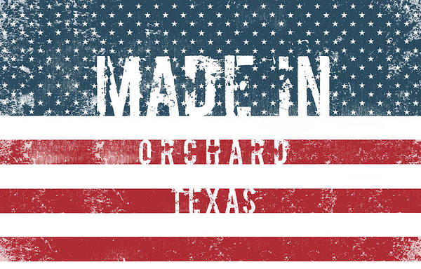 Orchard Digital Art - Made In Orchard, Texas by Tinto Designs