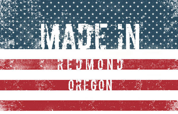 Made In Redmond, Oregon Art Print