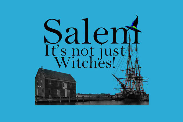 Digital Art - Salem Its Not Just For Witches by Jeff Folger