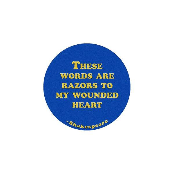 Wall Art - Digital Art - These Words Are Razors To My Wounded Heart #shakespeare #shakespearequote by TintoDesigns