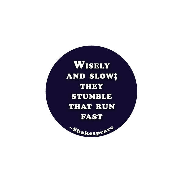 Brother And Sister Wall Art - Digital Art -  They Stumble That Run Fast #shakespeare #shakespearequote by TintoDesigns