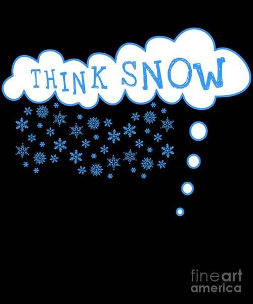 Digital Art - Think Snow by Flippin Sweet Gear