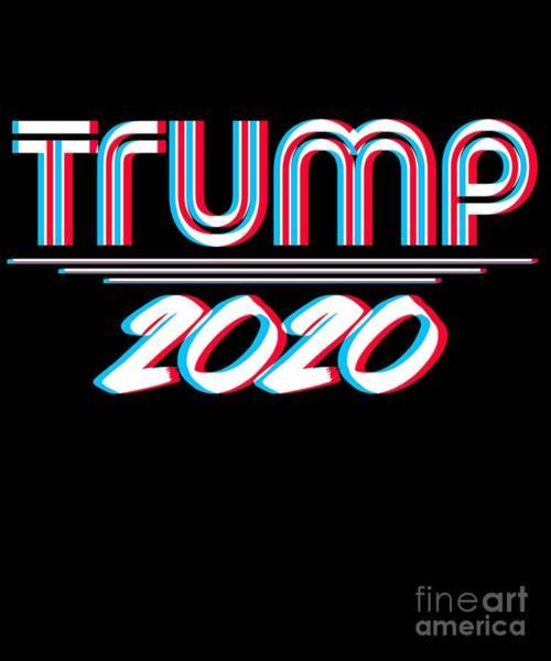 Digital Art - Trump 2020 3d Effect by Flippin Sweet Gear