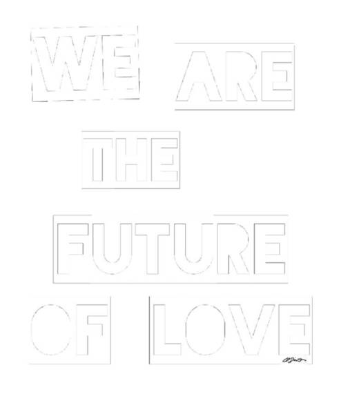 Future Painting - We Are The Future Of Love by Clayton Singleton