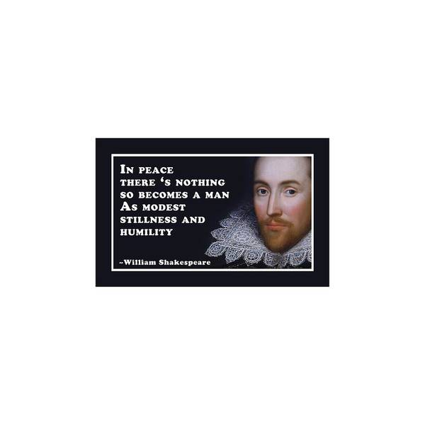 Wall Art - Digital Art - In Peace There's Nothing #shakespeare #shakespearequote by TintoDesigns