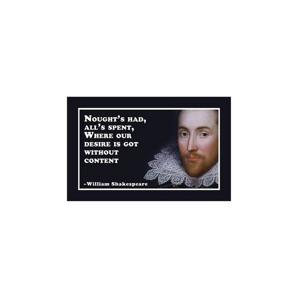 Wall Art - Digital Art - Nought's Had #shakespeare #shakespearequote by TintoDesigns